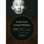 """In the Forest of Faded Wisdom: 104 Poems by Gendun Chopel"""