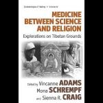 """Medicine Between Science and Religion"""