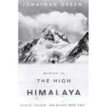 """Murder in the High Himalaya"" by Jonathan Green"
