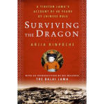 """Surviving the Dragon"" by Arjia Rinpoche"