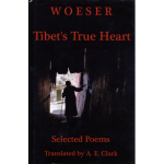 """Tibet's True Heart: Selected Poems by Woeser"""