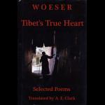 """Tibet's True Heart: Selected Poems by Woeser"""