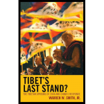 """Tibet's Last Stand?"" by Warren W. Smith"