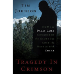 """Tragedy in Crimson"" By Tim Johnson"
