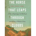 """""""The Horse That Leaps Through Clouds"""" By Eric Enno Tamm"""