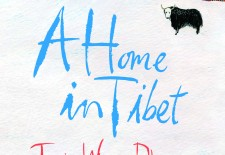 """A Home in Tibet"" By Tsering Wangmo Dhompa"