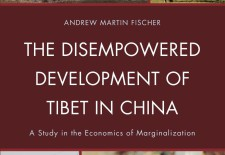 """The Disempowered Development of Tibet in China: A Study in the Economics of Marginalization"" By Andrew Fischer"