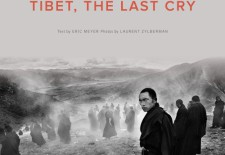 """Tibet, The Last Cry"" By Eric Meyer and Laurent Zylberman"