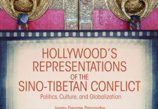 """Hollywood's Representations of the Sino-Tibetan Conflict: Politics, Culture, and Globalization"" By Jenny George Daccache and Brandon Valeriano"