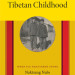 "Guest Post: Jonathan Mirsky Reviews ""A Tibetan Childhood: When Ice Shattered Stone"" By Naktsang Nulo"
