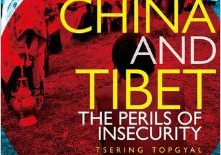 """China and Tibet – The Perils of Insecurity"" By Tsering Topgyal"