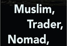 "Guest Post By Thubten Samphel: Book Review of ""Muslim, Trader, Nomad, Spy"" By Sulmaan Wasif Khan"