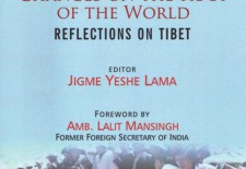 """Changes on the Roof of the World: Reflections on Tibet"" By Jigme Yeshe Lama (Ed.)"