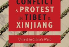 """Ethnic Conflict and Protest in Tibet and Xinjiang: Unrest in China's West"" By Ben Hillman and Gray Tuttle (eds.)"