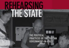 """Rehearsing the State: The Political Practices of the Tibetan Government-in-Exile"" By Fiona McConnell"