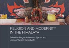 """Religion and Modernity in the Himalaya"" By Megan Adamson Sijapati and Jessica Vantine Birkenholtz (eds.)"