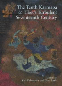 2016 08 Summer Reading The Tenth Karmapa Tibets Turbulent Seventeenth Century