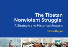 """The Tibetan Nonviolent Struggle: A Strategic and Historical Analysis"" By Tenzin Dorjee (Tendor)"