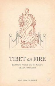 2016 08 Summer Reading Tibet on Fire John Whalen Bridge