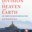 """The Division of Heaven and Earth: On Tibet's Peaceful Revolution"" By Shokdung"
