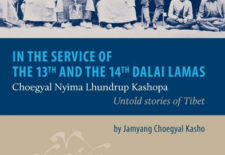"""In the Service of the 13th and 14th Dalai Lamas – Choegyal Nyima Lhundrup Kashopa"" By Jamyang Choegyal Kasho"