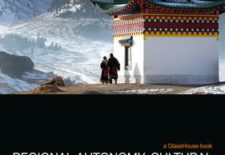 """Regional Autonomy, Cultural Diversity and Differentiated Territorial Government: The Case of Tibet – Chinese and Comparative Perspectives"" By Roberto Toniatti and Jens Woelk (Eds)"