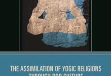 """The Assimilation of Yogic Religions through Pop Culture"" By Paul G. Hackett (ed.)"