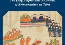 """Forging the Golden Urn: The Qing Empire and the Politics of Reincarnation in Tibet"" By Max Oidtmann"