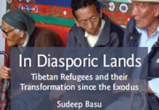 """In Diasporic Lands: Tibetan Refugees and their Transformation since the Exodus"" By Sudeep Basu"