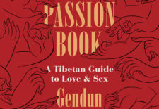 """The Passion Book: A Tibetan Guide to Love and Sex"" By Gendun Chopel"