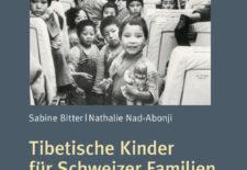 """""""Tibetische Kinder für Schweizer Familien: Die Aktion Aeschimann"""" By Sabine Bitter & Nathalie Nad-Abonji"""
