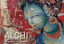 """Alchi – Treasure of the Himalayas"" By Peter van Ham, with Amy Heller and Likir Monastery"