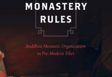 """The Monastery Rules: Buddhist Monastic Organization in Pre-Modern Tibet"" By Berthe Jansen"