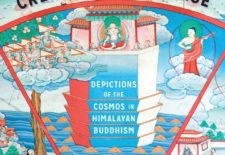 """Creating the Universe: Depictions of the Cosmos in Himalayan Buddhism"" By Eric Huntington"