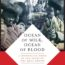 """Ocean of Milk, Ocean of Blood: A Mongolian Monk in the Ruins of the Qing"" By Matthew King"